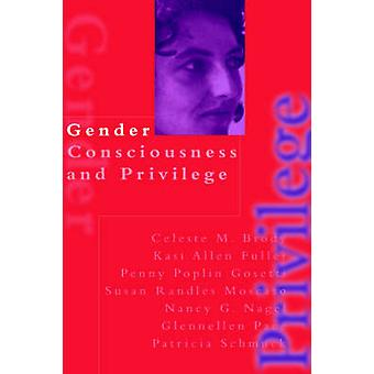 Gender Consciousness and Privilege by Brody & Celeste M.