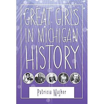 Grote meisjes in Michigan geschiedenis door Majher & Patricia