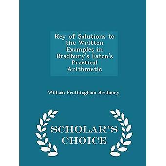 مفتاح الحلول للأمثلة المكتوبة في برادبوريس إيتونس العملية الحسابية العلماء الطبعة اختيار طريق برادبوري & ويليام فروثينغام