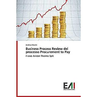 Business Process Review del Processo Procurement to Pay by Marchi Andrea