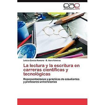 La Lectura y La Escritura de Carreras Cientificas y Tecnologicas von Garcia Romano & Leticia