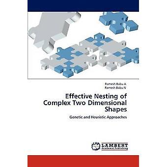 Efficace di nidificazione di due forme dimensionali complesse da A & Battistello