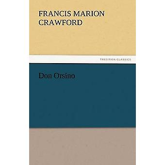 Don Orsino by Crawford & F. Marion