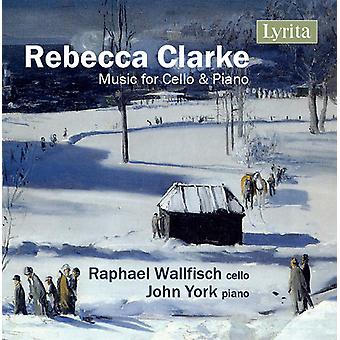 Clarke / Wallfisch / York - Rebecca Clarke: Music for Cello & Piano [CD] USA import