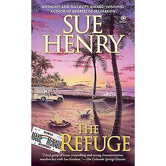 The Refuge - A Maxie and Stretch Mystery by Sue Henry - 9780451223524