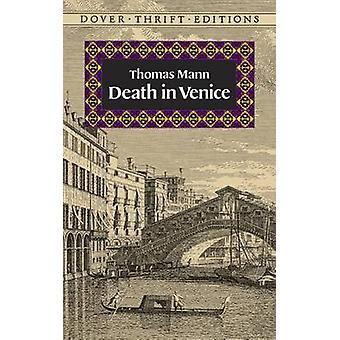 Death in Venice by Thomas Mann - 9780486287140 Book