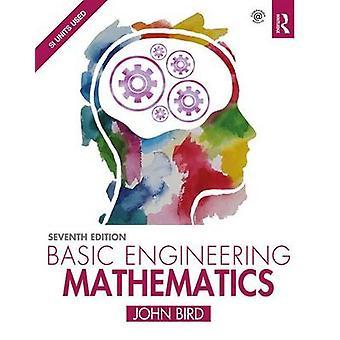 Basic Engineering Mathematics by John Bird - 9781138673700 Book