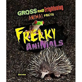Freaky Animals by Stella Tarakson - 9781422239261 Book