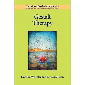 Gestalt Therapy by Gordon Wheeler - Lena Axelsson - 9781433818592 Book