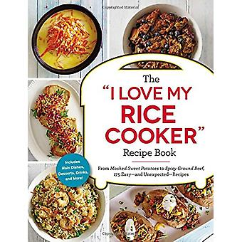 """The """"i Love My Rice Cooker"""" Recipe Book - From Mashed Sweet"""