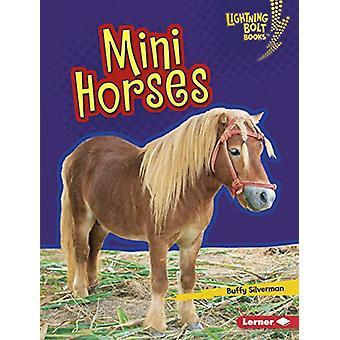 Mini Horses by Buffy Silverman - 9781512483048 Book