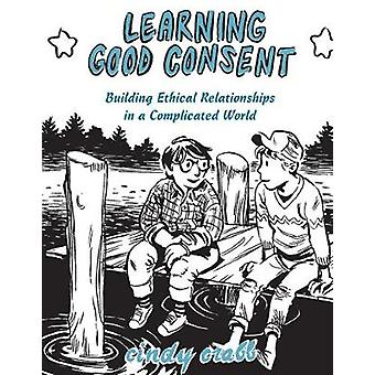 Learning Good Consent by Cindy Crabb - 9781621066675 Book