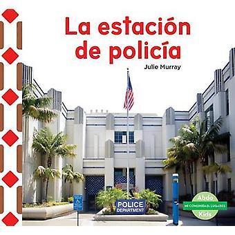 La Estacion de Policia (the Police Station ) by Julie Murray - 978162