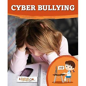 Cyber Bullying by Steffi Cavell-Clarke - 9781786372543 Book