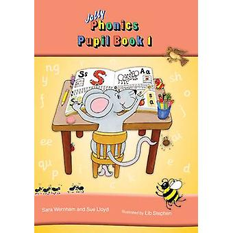 Jolly Phonics Pupil Book 1 in Print Letters (Colour ed) - 97818441417