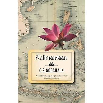 Kalimantaan by C. S. Godshalk - 9781907970054 Book