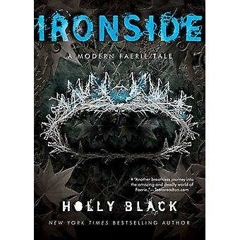Ironside - A Modern Faery's Tale by Holly Black - 9780689868214 Book