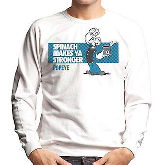 Popeye Spinach Makes Ya Stronger Men's Sweatshirt