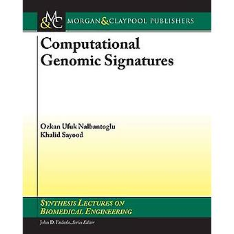 Computational Genomic Signatures by Ozkan U. Nalbantoglu - Khalid Say