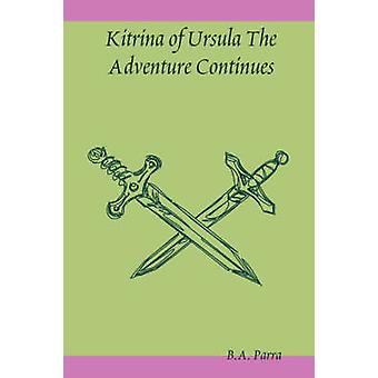 Kitrina of Ursula the Adventure Continues by Parra & B. a.