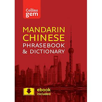 Collins Mandarin Chinese Phrasebook and Dictionary Gem Editi by Collins Dictionaries