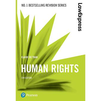 Law Express Human Rights by Claire De Than