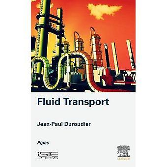 Fluid Transport by Duroudier & JeanPaul