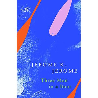 Three Men in a Boat Legend Classics by Jerome Jerome