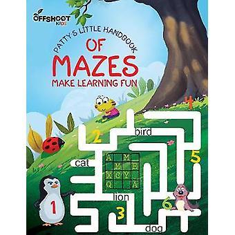 Pattys little handbook of Mazes