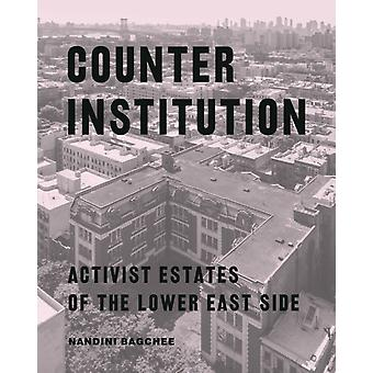 Counter Institution by Nandini Bagchee