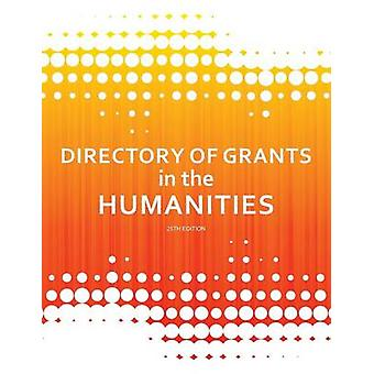 Directory of Grants in the Humanities by Schafer & Ed.S. & Louis S.
