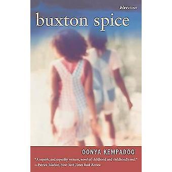 Buxton Spice par Kempadoo et Oonya
