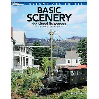Basic Scenery for Model Railroaders by Sassi & Lou