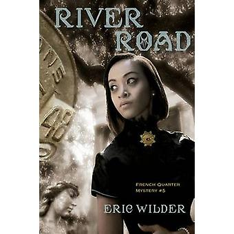 River Road by Wilder & Eric