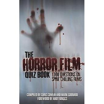 The Horror Film Quiz Book by Cowlin & Chris