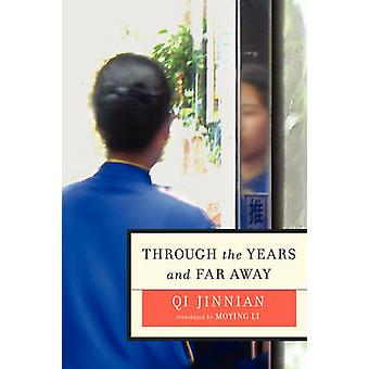 Through the Years and Far Away by Jinnian & Qi