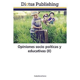 Opiniones socio poticas y educativas II by Ramos Freddy Marcial
