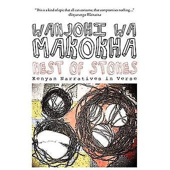 Nest of Stones. Kenyan Narratives in Verse by wa Makokha & Wanjohi