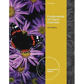 Fundamentals of Organic Chemistry (Enhanced ed of 7th Revised ed) af
