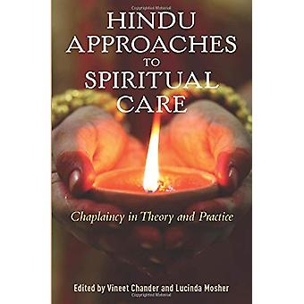 Hindu Approaches to Spiritual Care - Chaplaincy in Theory and Practice