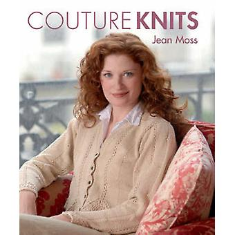 Couture Knits by Jean Moss by Jean Moss - 9781861084040 Book