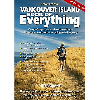 Vancouver Island Book of Everything by Peter Grant - 9781927097915 Bo