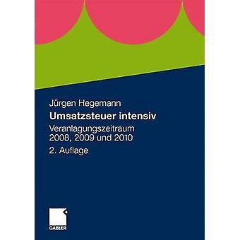 Umsatzsteuer Intensiv - Veranlagungszeitraum 2008 - 2009 Und 2010 (2nd
