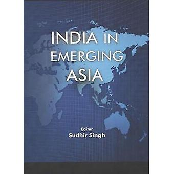 India in Emerging Asia by Sudhir Singh - 9788182748064 Book