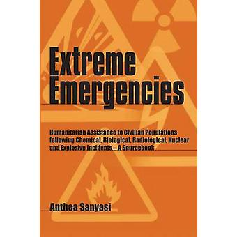 Extreme Emergencies - Humanitarian Assistance to Civilian Populations