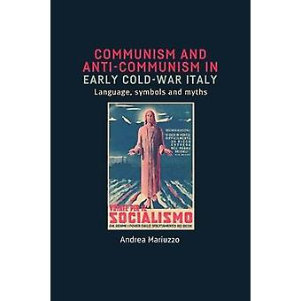 Communism and Anti-Communism in Early Cold War Italy - Language - Symb
