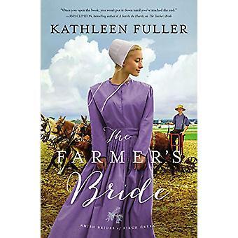 The Farmer's Bride by Kathleen Fuller - 9780310355120 Book