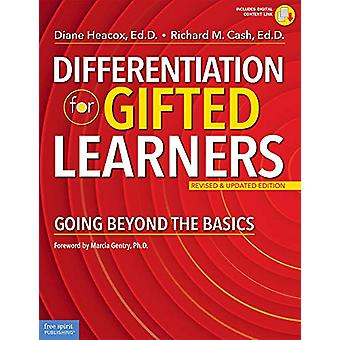 Differentiation for Gifted Learners - Going Beyond the Basics by Diane