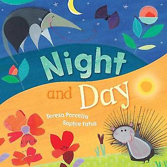 Night and Day by Teresa Porcella - 9781782859741 Book
