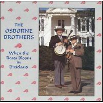 Osborne Brothers - When the Roses Bloom in Dixiel [CD] USA import